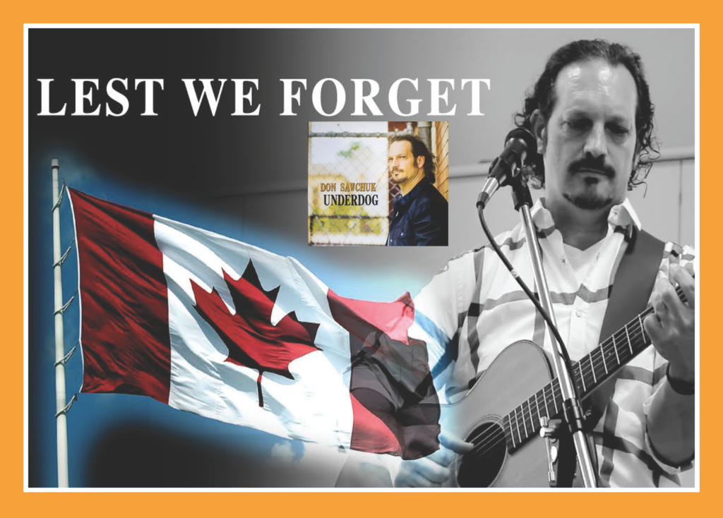 Don Sawchuck - Lest We Forget the Veterans